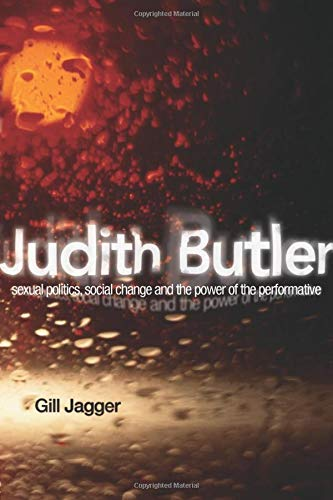 9780415219754: Judith Butler: Sexual Politics, Social Change and the Power of the Performative