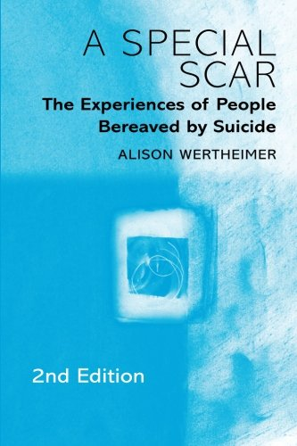 9780415220279: A Special Scar, 2nd Edition: The Experiences of People Bereaved by Suicide