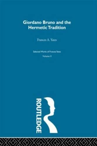 9780415220453: Giordano Bruno & Hermetic Trad (Selections)