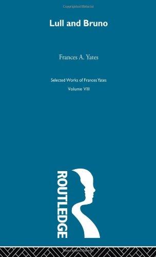 9780415220514: Lull & Bruno (Frances Yates Selected Works)
