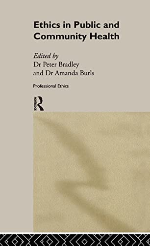 9780415220545: Ethics in Public and Community Health (Professional Ethics)