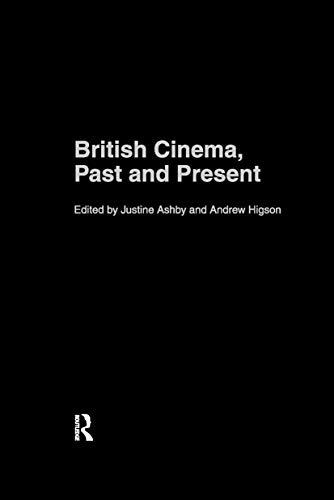 9780415220613: British Cinema, Past and Present