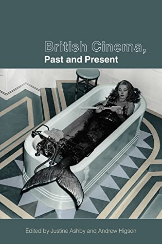 9780415220620: British Cinema, Past and Present