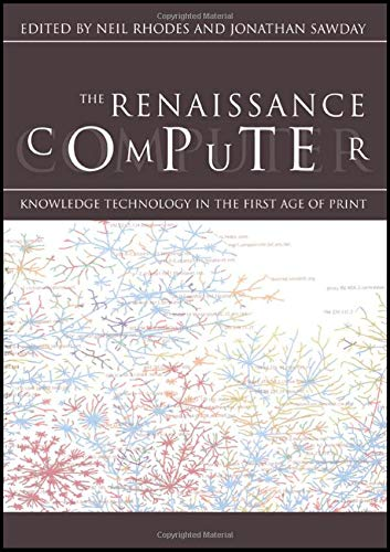 9780415220637: The Renaissance Computer: Knowledge Technology in the First Age of Print