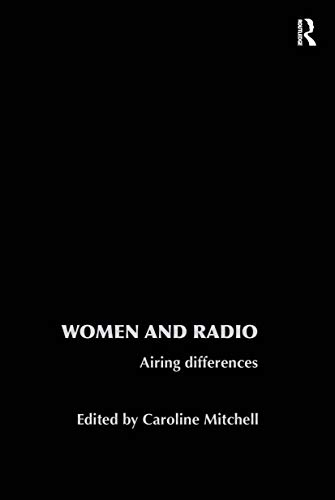 9780415220705: Women and Radio: Airing Differences