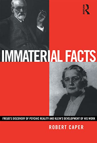 9780415220842: Immaterial Facts: Freud's Discovery of Psychic Reality and Melanie Klein's Development of His Work