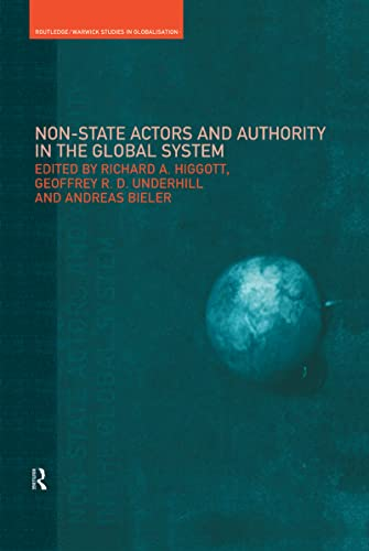 Non-State Actors and Authority in the Global: Editor-Andreas Bieler; Editor-Richard