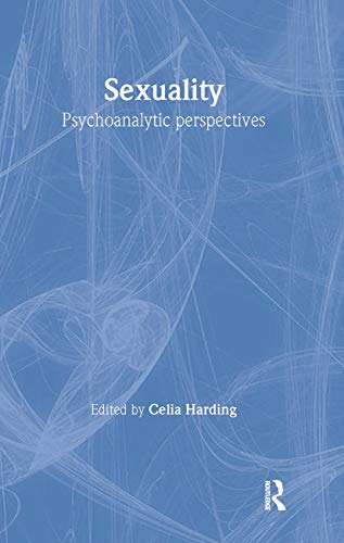 9780415220965: Sexuality: Psychoanalytic Perspectives