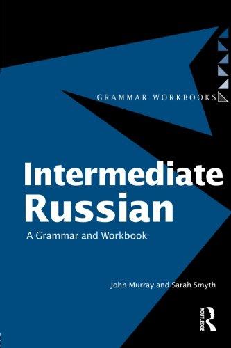9780415221030: Intermediate Russian: A Grammar and Workbook (Grammar Workbooks)