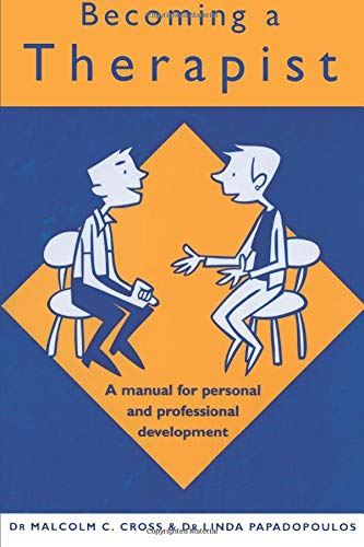 9780415221153: Becoming a Therapist: A Manual for Personal and Professional Development