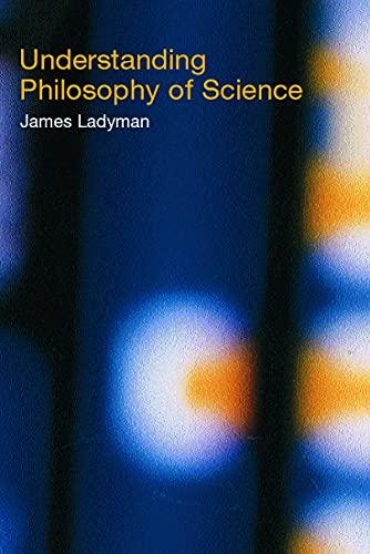 9780415221573: Understanding Philosophy of Science