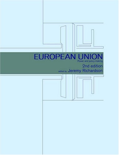 9780415221641: European Union: Power and Policy-Making (Routledge Research in European Public Policy)