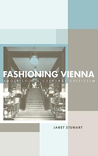 9780415221764: Fashioning Vienna: Adolf Loos's Cultural Criticism