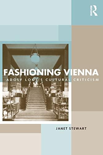 9780415221771: Fashioning Vienna: Adolf Loos's Cultural Criticism