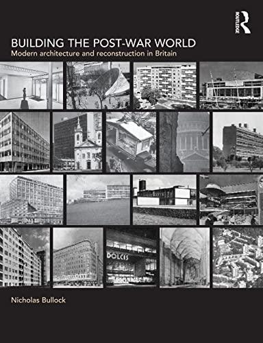 9780415221795: Building the Post-War World (Textbook)