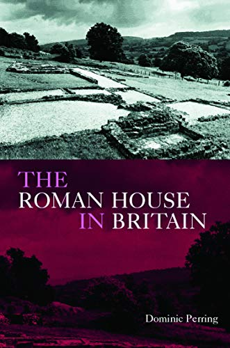 9780415221986: The Roman House in Britain
