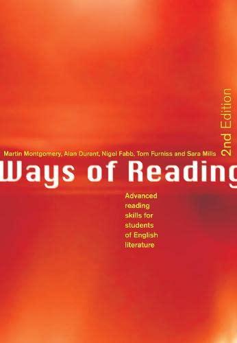 Ways of Reading: Advanced Reading Skills for: Martin Montgomery; Alan