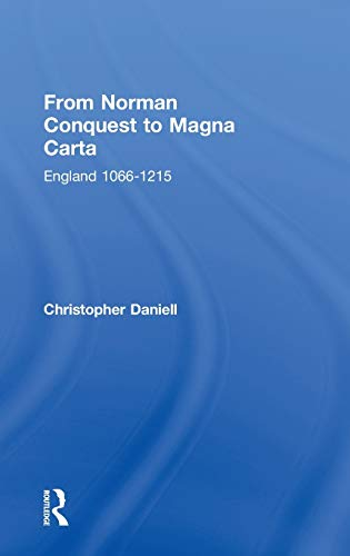9780415222150: From Norman Conquest to Magna Carta: England 1066-1215