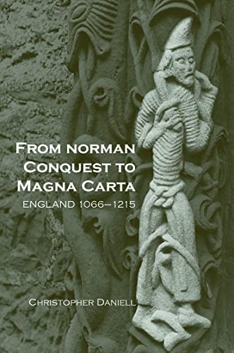 9780415222167: From Norman Conquest to Magna Carta: England 1066-1215