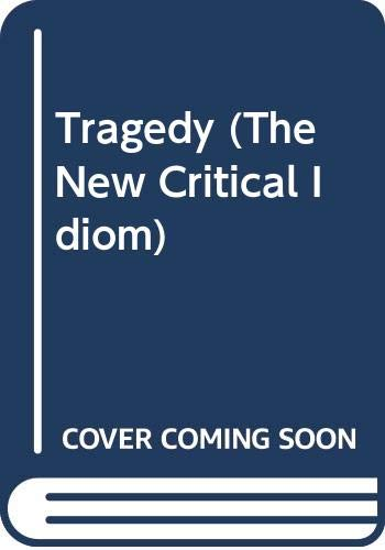 9780415222235: Tragedy (The New Critical Idiom)