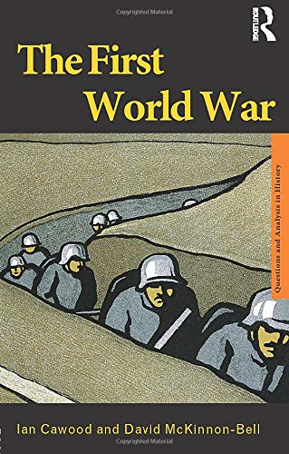 9780415222761: The First World War (Questions and Analysis in History)
