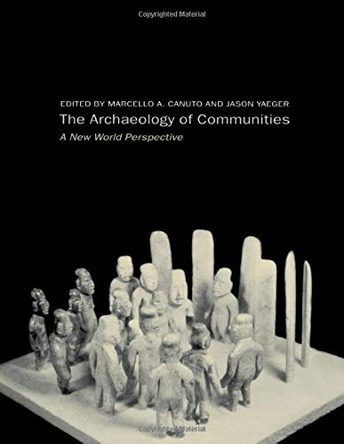 9780415222785: Archaeology of Communities: A New World Perspective