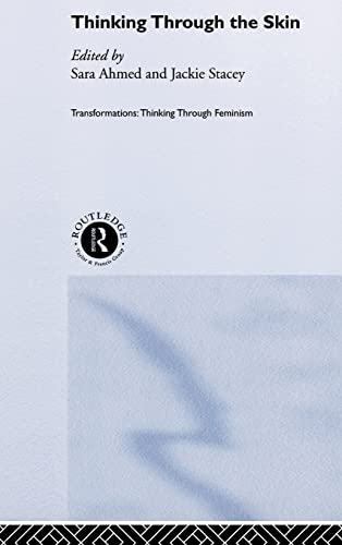 9780415223553: Thinking Through the Skin (Transformations)