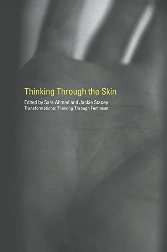 9780415223560: Thinking Through the Skin (Transformations)