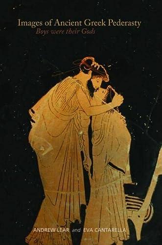 9780415223676: Images of Ancient Greek Pederasty: Boys were their Gods