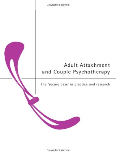 9780415224154: Adult Attachment and Couple Psychotherapy: The 'Secure Base' in Practice and Research