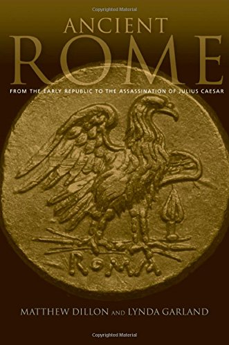 9780415224581: Ancient Rome: From the early Republic to the assassination of Julius Caesar (Routledge Sourcebooks for the Ancient World)