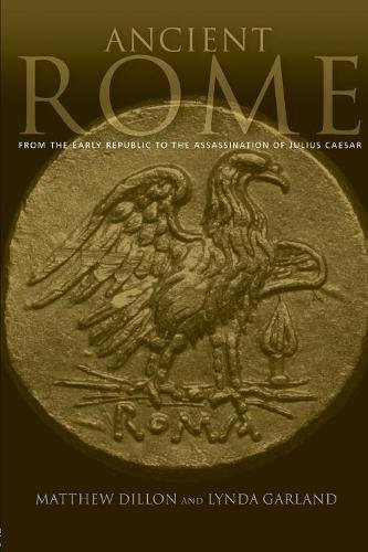 9780415224598: Ancient Rome: From the Early Republic to the Assasination of Julius Caesar