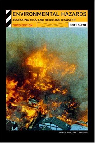 9780415224642: Environmental Hazards: Assessing Risk and Reducing Disaster (Routledge Physical Environment Series)