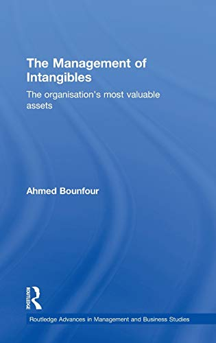 9780415224932: The Management of Intangibles: The Organisation's Most Valuable Assets (Routledge Advances in Management and Business Studies)