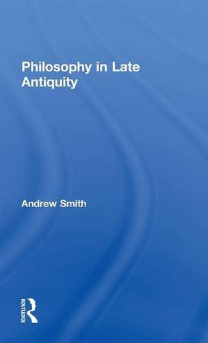 9780415225106: Philosophy in Late Antiquity