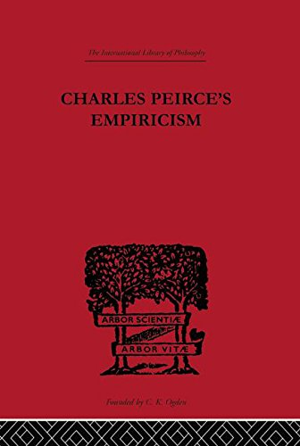 International Library of Philosophy: Charles Peirce's Empiricism (0415225361) by Buchler, Justus