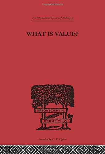 9780415225397: What is Value?: An Essay in Philosophical Analysis (International Library of Philosophy) (Volume 56)