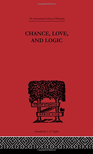 9780415225410: Chance, Love, and Logic: Philosophical Essays (International Library of Philosophy) (Volume 5)