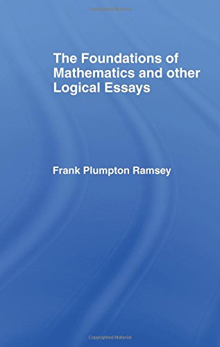 9780415225465: Foundations of Mathematics and other Logical Essays: By Frank Plumpton Ramsey: Volume 16 (International Library of Philosophy)