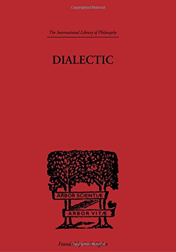 International Library of Philosophy: Dialectic: Mortimer J. Adler