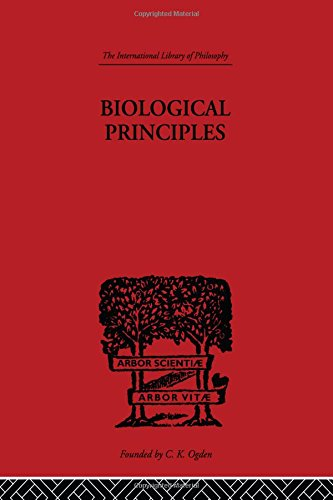 9780415225700: International Library of Philosophy: Biological Principles: A Critical Study