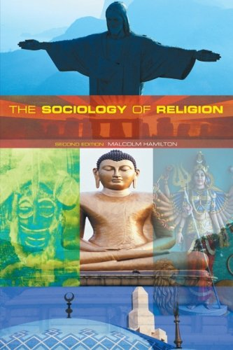 9780415226677: The Sociology of Religion: Theoretical and Comparative Perspectives: Second Edition