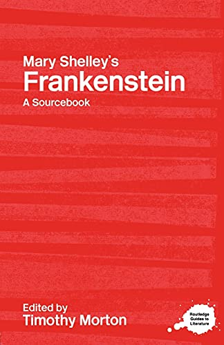 9780415227322: Mary Shelley's Frankenstein: A Routledge Study Guide and Sourcebook (Routledge Guides to Literature)