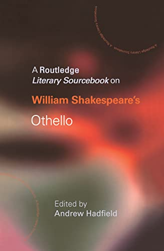 9780415227339: William Shakespeare's Othello: A Routledge Study Guide and Sourcebook (Routledge Guides to Literature)
