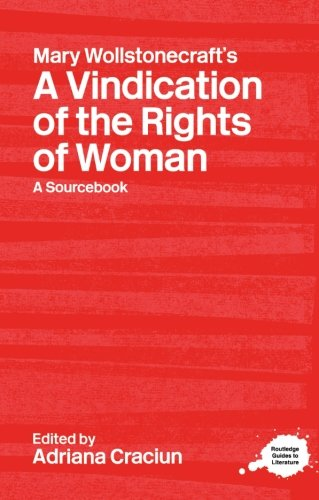Mary Wollstonecraft's A Vindication of the Rights of Woman