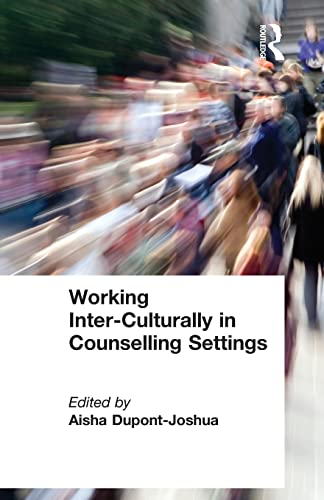 Working Inter-Culturally In Counselling Settings (SCARCE FIRST EDITION, FIRST PRINTING SIGNED BY ...