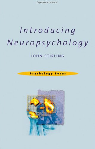 9780415227599: Introducing Neuropsychology (Psychology Focus)