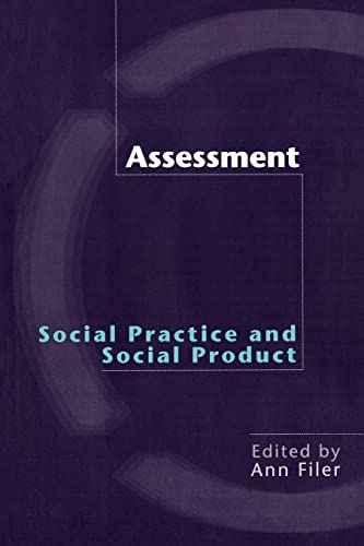9780415227834: Assessment: Social Practice and Social Product