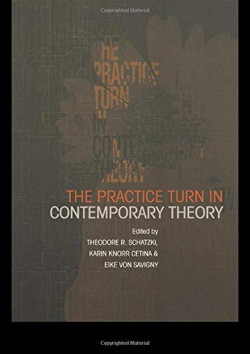 9780415228138: Pratice Turn in Contemporary Theory, The