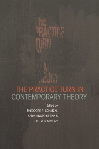 9780415228145: The Practice Turn in Contemporary Theory